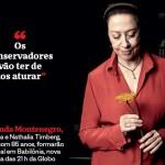 A atriz refere-se ao papel que desempenhará na próxima novela da Globo